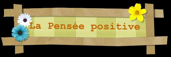 Penser positif dans Exercices simples pensee_positive
